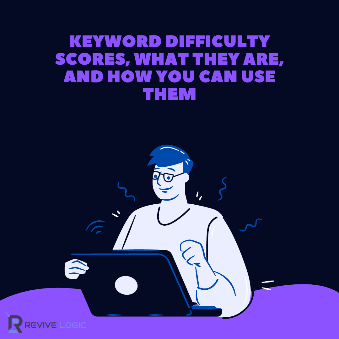 keyword difficulty scores what they are and how you can use them